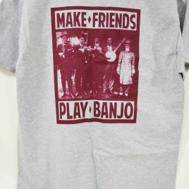 Cedar Mountain Banjos Make Friends Play Banjo T Shirt - Back